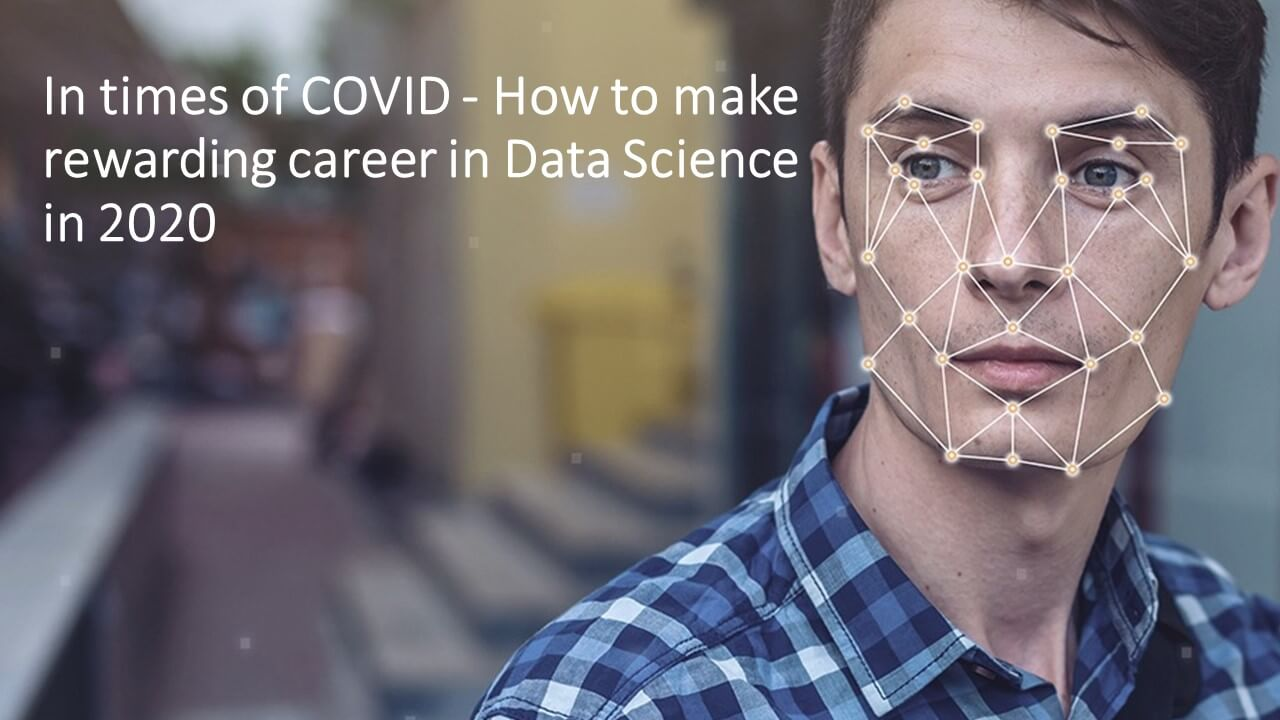 How to make a rewarding career in Data Science in 2020!
